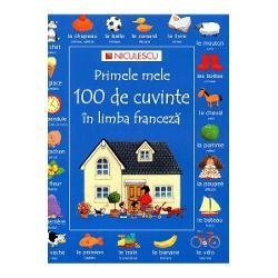 Primele mele 100 de cuvinte in limba franceza imagine librarie clb