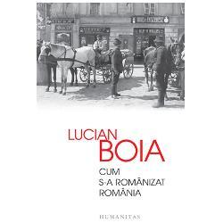 """Cum s-a romanizat Romania -Lucian Boia""""Fiecare popor isi are propria experienta cu «ceilalti» Putine insa in asemenea masura si cu asemenea intensitate precum romanii Situat intr-o regiune «deschisa» si multa vreme vag structurata actualul spatiu romanesc a cunoscut o diversitate de dominatii politice si de infuzii etnice si culturale"""" In Vechiul Regat de dinainte de 1918 populatia oraselor era cat se poate de amestecata sub aspect etnic"""