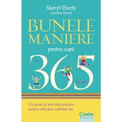 Bunele maniere pentru copii in 365 de zile imagine librarie clb