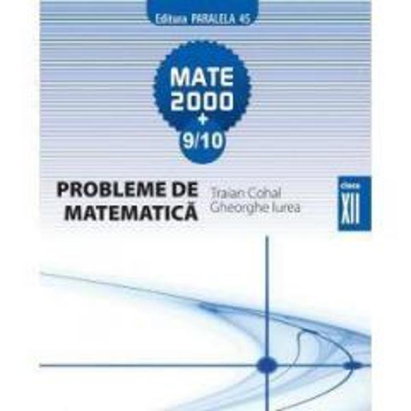 Probleme de matematica clasa a XII-a editia III