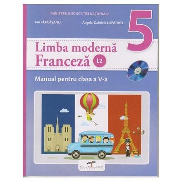 Manual limba franceza L2 clasa a V a