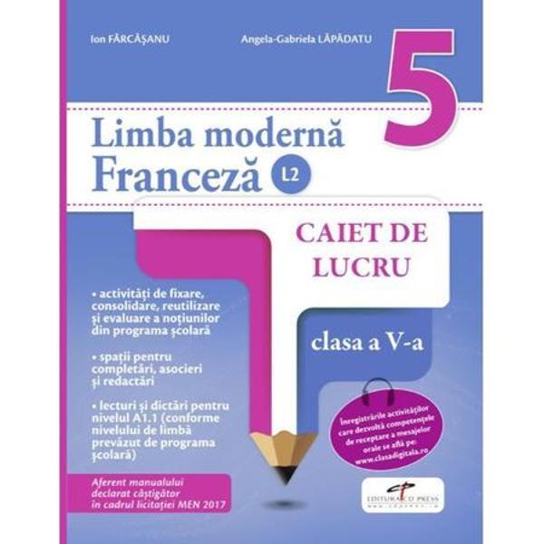 Caiet de limba franceza L2 clasa a V a
