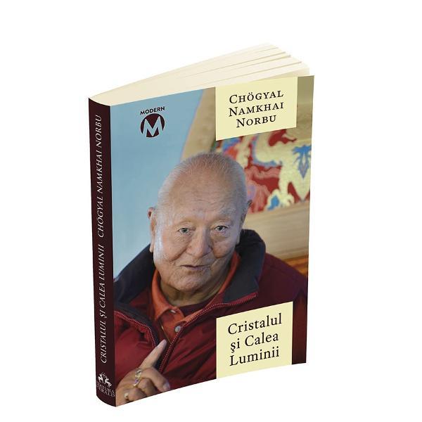 Cristalul si Calea Luminii - Sutra Tantra si Dzogchen