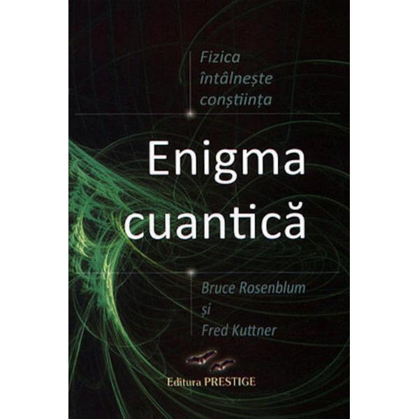 O relatare sincera despre intalnirea dintre mecanica cuantica si constiinta umanaIn incercarea de a intelege atomul fizicienii au construit mecanica cuantica cea mai reusita teorie din stiinta si baza unei trimi din economia noastra Spre marea lor jena ei nu au alfat ca prin teoria lor fizica se intalneste cu constiinta Autorii Bruce Rosenblum si Fred Kuttner explica toate acestea intr-un limbaj non-tehnic cu ajutorul unor povesti si