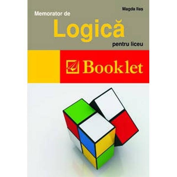 Memoratorul se adreseaza elevilor de liceu si contine notiuni de logica principiile logicii analiza logica a argumentelor tipuri de argumentare evaluarea argumentelor argumentare si contraargumentare