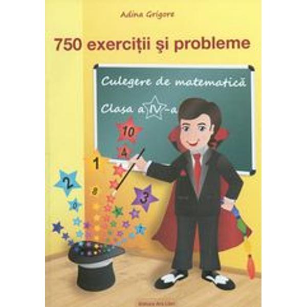 750 exercitii si probleme clasa a IV a