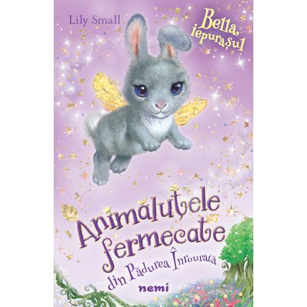 Iepurasul Bella serie Animalute Fermecate din Padurea Inrourata