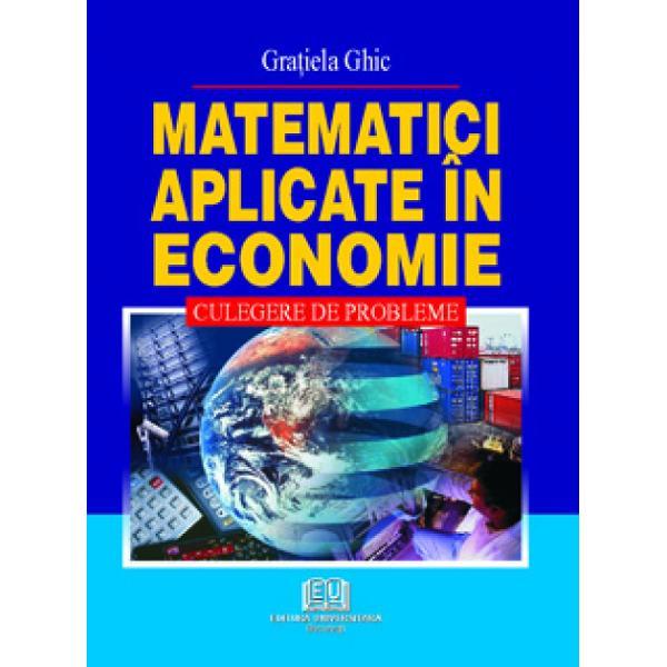 Matematici aplicate in economie editia a III-a