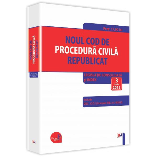 Noul cod de procedura civila republicat 3062015