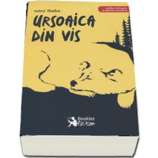 Ursoaica din vis - editie bilingva engleza- romana