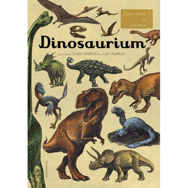 Acest muzeu este deschis tot timpul &537;i ad&259;poste&537;te o colec&539;ie uluitoare de la micu&539;ul Troodon la giganticul BrachiosaurusCum au evoluat dinozaurii De ce unii aveau pene iar al&539;ii solziExploreaz&259; lumea dinozaurilor &537;i afl&259; r&259;spunsuri la toate aceste întreb&259;ri &537;i