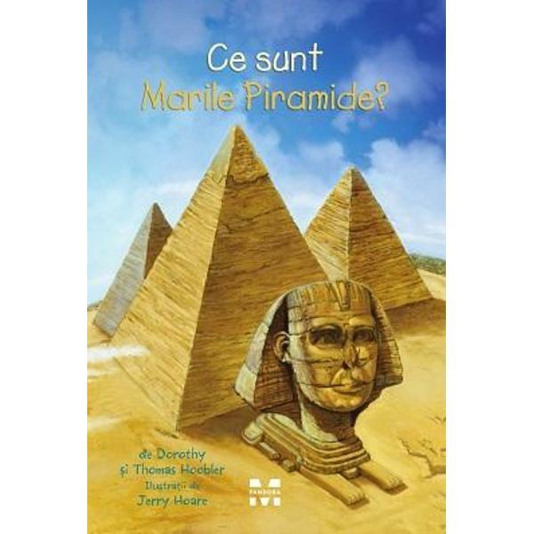 Cea mai mare dintre Marile Piramide e una dintre cele mai impresionante construc&539;ii din lume    Dintre cele &537;apte minuni ale lumii antice piramidele sunt singurele care înc&259; mai exist&259;    Nimeni nu &537;tie sigur cum le-au construit