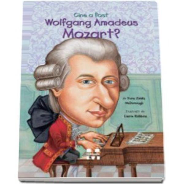 Un baiat de sase ani care a impresionat-o pe imparateasa Austriei cu geniul sau de pianist;- Un compozitor care a scris peste 600 de concerte sonate simfonii si opere in cei doar treizeci si cinci de ani de viata;- Un muzician serios caruia ii placea sa spuna glume infantile