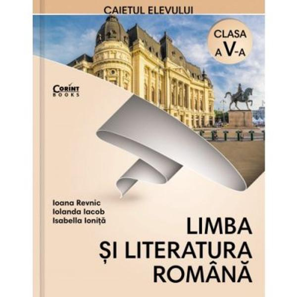De ce v&259; recomand&259;m cu c&259;ldur&259;Limba &537;i literatura român&259; Caietul elevului pentru clasa a V-a În primul rând deoarece este realizat de acelea&537;i autoare care au scris &537;i manualul de limba &537;i literatura român&259; pentru clasa a V-a propus de Editura Corint manual în care le-au oferit atât elevilor cât