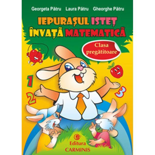 """""""Iepura&351;ul istet invata matematica"""" este un caiet de lucru realizat intr-un mod original si intr-o formula grafica atractiva El se adreseaza copiilor din clasa pregatitoare venind in completarea manualului """"Matematica Exploatarea mediului"""" – A Arghirescu Fl Ancuta D Stoica Editura Carminis conceput dupa noua programa Prin scriere si joc micii scolari sunt indrumati pas cu pas pe"""
