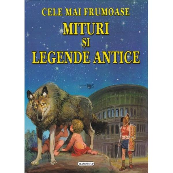 Mituri si legende antice