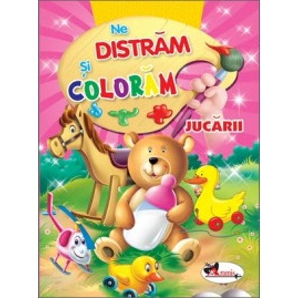 Ne distram si coloram Jucarii