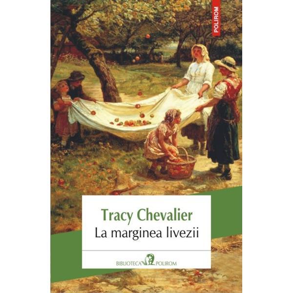 Tracy Chevalier a adus un suflu nou romanului de atmosfera in care reconstituirea istorica ii fascineaza pe cititorii de toate gusturile de la rafinati pina la adolescentiRomanulLa marginea liveziiurmareste drumul pe care familia Goodenough si-l croieste in speranta unei vieti mai bune Pentru ca in Connecticut de unde e de fel