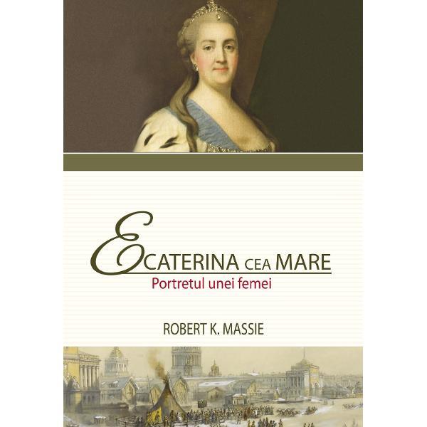 """O istorie a puterii &537;i a pasiunii de gen feminin""""Robert K Massie a creat un portret sensibil &537;i complex nu doar al unei gigantice personalit&259;&539;i din istoria Rusiei ci &537;i al unei femei în carne &537;i oase"""" –NewsweekLucrarea despre Ecaterina cea"""