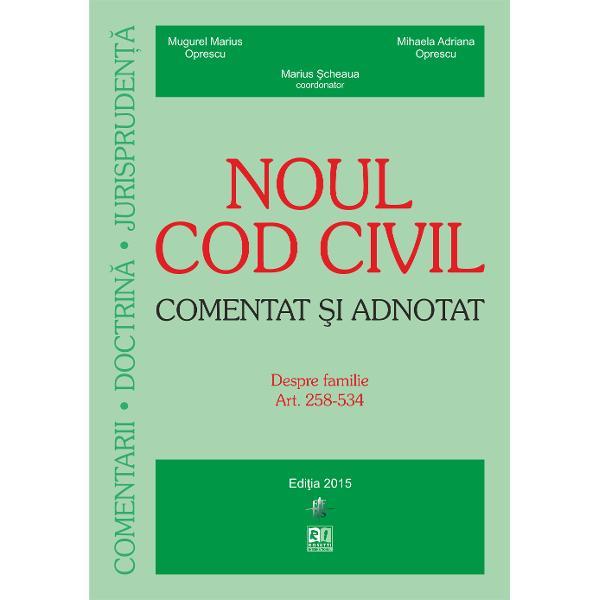 Noul cod civil Despre familie Comentat si adnotat 15062015