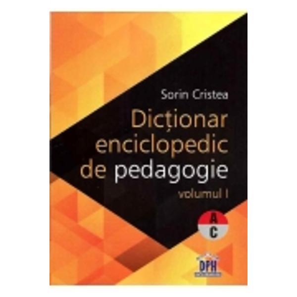 Dictionar enciclopedic de pedagogie A-C