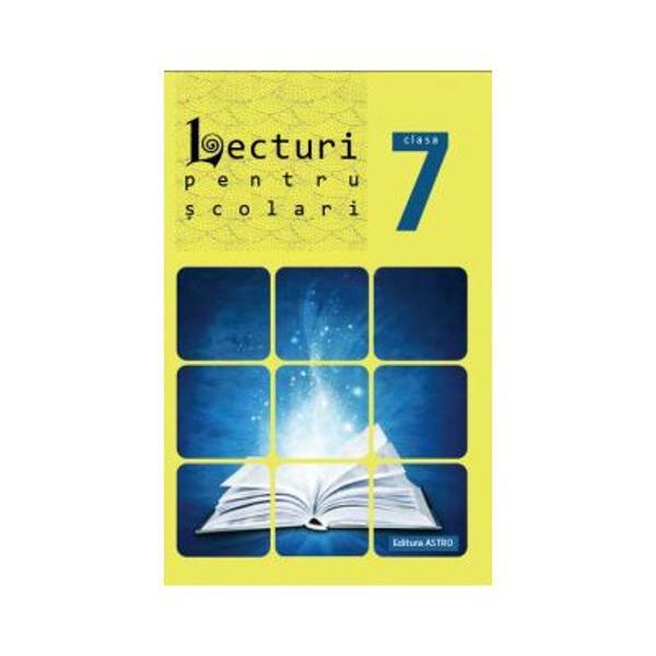 Lecturi pentru scolari clasa a VII-a
