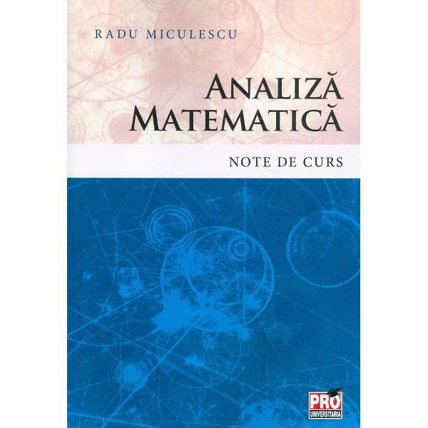 Analiza matematica Note de curs