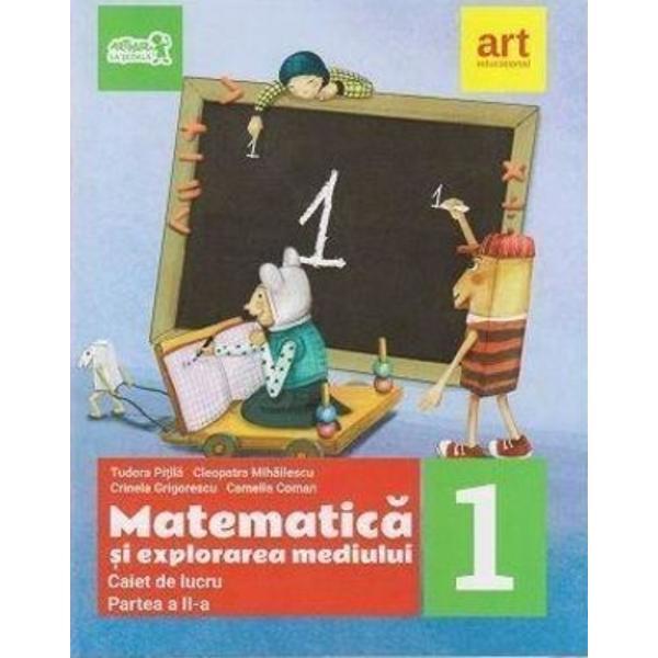Caiet de matematica si explorarea mediului clasa I semestrul II editia 2018