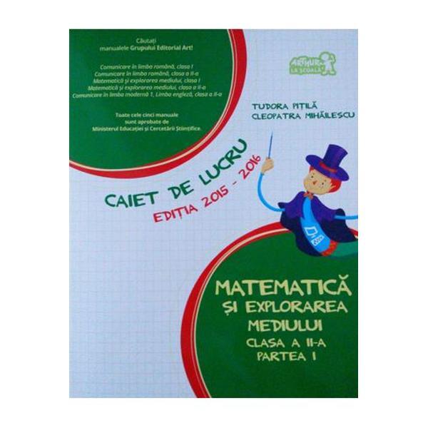 Matematica si explorarea mediului caiet clasa a II-a partea I