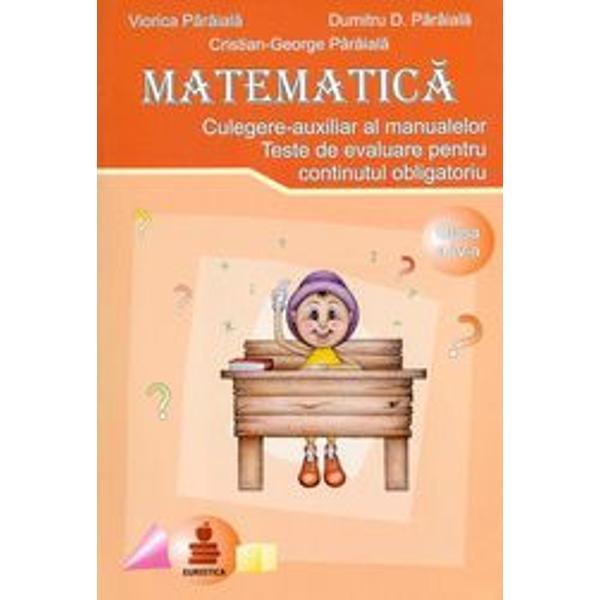 Matematica pentru clasa a IV-a - culegere auxiliar