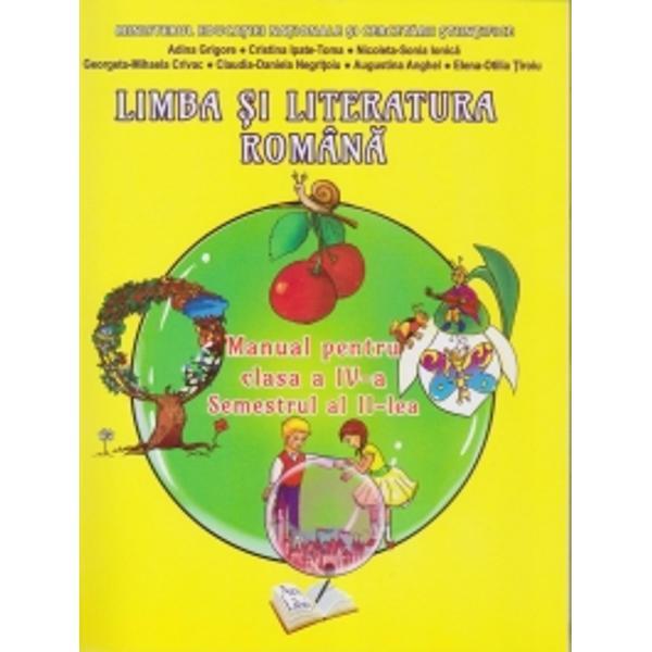 Limba si literatura romana manual pentru clasa a IV a semestrul II