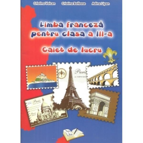 Limba franceza clasa a III a caiet de lucru