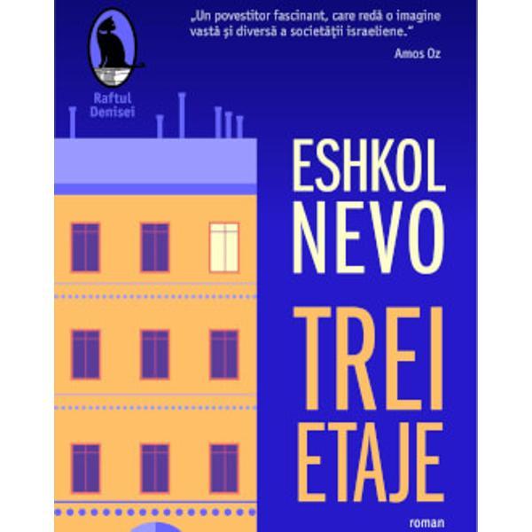 RomanulTrei etaje bestseller în Israel de la publicare în 2015 sondeaz&259; abisurile rela&355;iilor umane de la iubire la tr&259;dare de la suspiciune la nevoia de apropiere de la devotament la dependen&355;&259; Eshkol Nevo cea mai