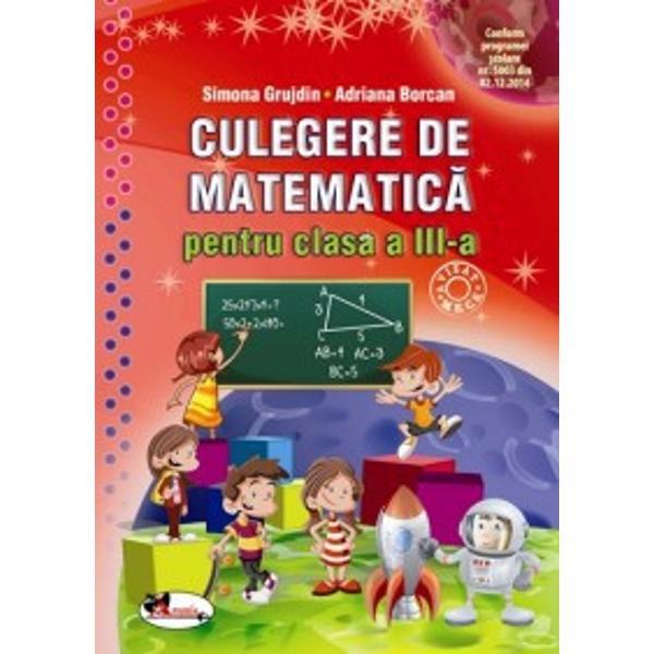 Culegerea de matematica realizata in conformitate cu programa scolara in vigoare vine in sprijinul elevilor ajutandu-i in demersul lor de cunoastere si utilizare a unor concepte specifice matematicii in dezvoltarea capacitatilor de explorare investigare si rezolvare de probleme dezvoltandu-le interesul si motivatia pentru studiul si aplicarea matematicii in contexte variate