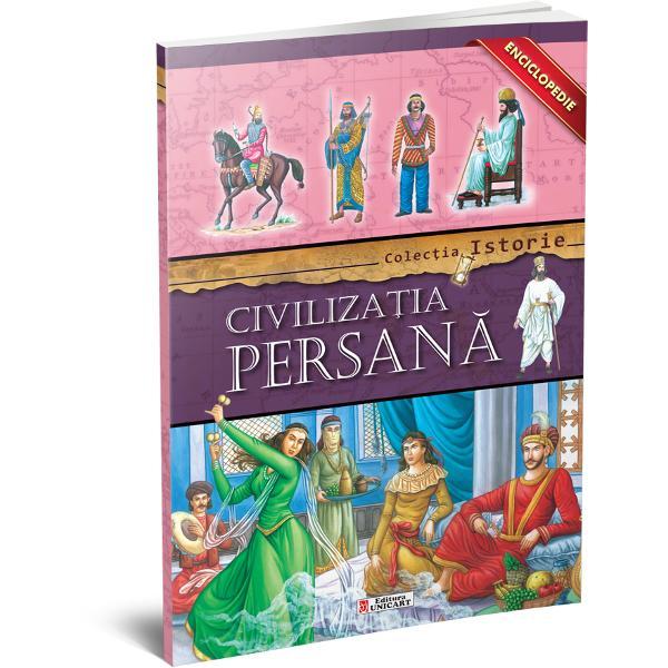 Enciclopedie civilizatia Persana