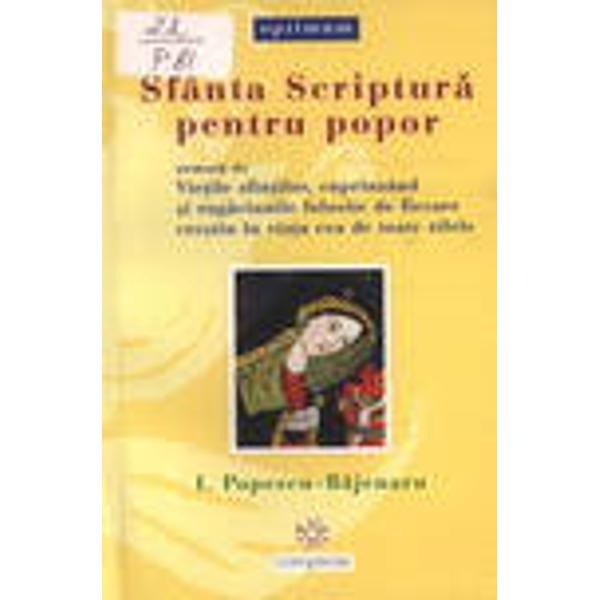 Sfanta Scriptura pentru popor urmata de Vietile sfintilor