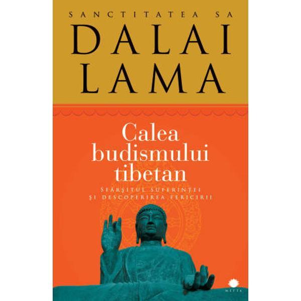 Calea budismului tibetan constituie o trecere &238;n revist&259; a principalelor aspecte ale uneia dintre cele mai interesante ramuri ale religiei &351;i &238;n&355;elepciunii orientale Cartea este un ghid clar &351;i precis despre modalit&259;&355;ile &238;n care putem pune cap&259;t suferin&355;ei &351;i descoperi fericirea &238;ntocmit de cel mai vestit maestru spiritual budist al zilelor noastre Sanctitatea Sa