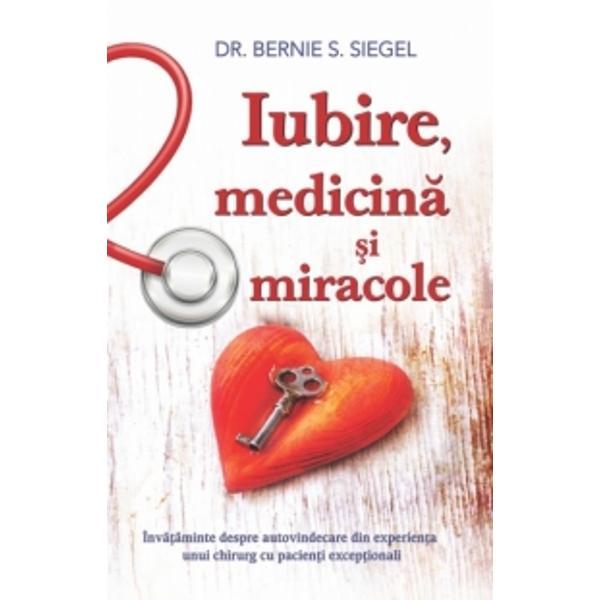 Iubirea necondi&355;ionat&259; este cel mai puternic stimulator al sistemului imunitar Adev&259;rul este c&259; iubirea vindec&259; Miracolele au loc în fiecare zi la pacien&355;ii excep&355;ionali – pacien&355;ii care au curajul s&259; iubeasc&259; care au curajul s&259; lucreze împreun&259; cu doctorii lor s&259; participe &351;i s&259;-&351;i influen&355;eze propria îns&259;n&259;to&351;irebr