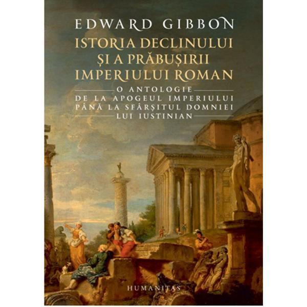 Nici acum nu pot uita sau exprima puternicele emo&355;ii care îmi învolburau mintea când am intrat în Cetatea Etern&259; Dup&259; o noapte de nesomn am p&259;&537;it seme&355; printre ruinele Forumului Fiecare loc memorabil unde a stat Romulus unde a gl&259;suit Cicero sau unde s-a pr&259;bu&537;it Caesar era dintr-odat&259; viu în fa&355;a ochilor mei La Roma pe 15 octombrie 1764 pe când &537;edeam meditând printre ruinele