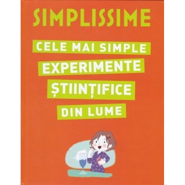 O carte pentru copiii curio&537;i sau pentru cei atra&537;i de&160;&537;tiin&539;&259;Experimentele sunt deosebit de simple &537;i u&537;or de realizat 20 de experimente&160;&537;tiin&539;ifice simple &537;i u&537;or de &238;n&539;eles pe care le vei deprinde &238;ntr-o clip&259;Fiecare experiment este explicat &238;n detaliu pas cu pas&160;&537;i ilustrat &238;ntr-o manier&259;&160;clar&259;&160;&537;i modern&259; Nu e nevoie s&259;&160;cumperi nimic