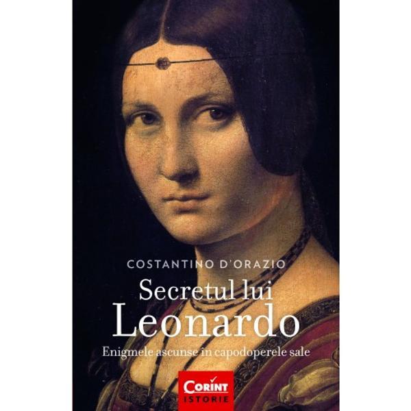 Pictor scriitor inventator om de &537;tiin&539;&259; muzician arhitect Atât de eclecticul Leonardo da Vinci este considerat unul dintre cele mai mari genii ale umanit&259;&539;ii autorul celui mai faimos tablou din lume precursorul a numeroase inven&539;ii moderne r&259;mânând îns&259; unul dintre cele mai enigmatice personaje din istorie Via&539;a &537;i opera lui alc&259;tuiesc un adev&259;rat rebus pe care Costantino d'Orazio îl