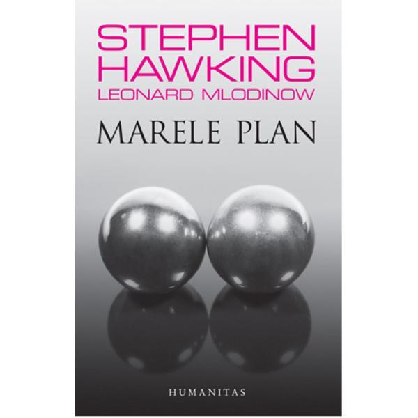 În Marele plan Stephen Hawking &351;i Leonard Mlodinow î&351;i confrunt&259; cititorii cu unele dintre cele mai profunde &351;i grave întreb&259;ri pe care &351;i le pot pune oamenii Când &351;i cum a ap&259;rut universul De ce ne afl&259;m aici De ce exist&259; ceva mai degrab&259; decât nimic Care este natura realit&259;&355;ii De ce legile naturii sunt atât de fin reglate încât s&259; permit&259; apari&355;ia unor