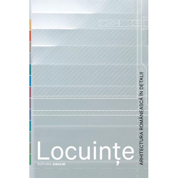 Locuin&355;eeste primul volum al serieiArhitectura româneasc&259; în detaliiSunt prezentate 15 proiecte de locuin&355;e individuale realizate în ultimii 10 ani în România Proiectele sunt r&259;spândite pe o arie geografic&259; larg&259; autorii acestora desf&259;&351;urându-&351;i activitatea