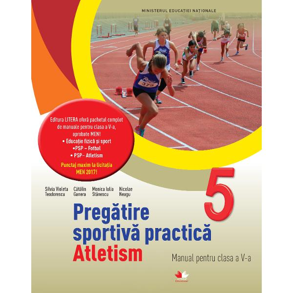 Preg&259;tire sportiv&259; practic&259; Atletism Manual pentru clasa a V-a
