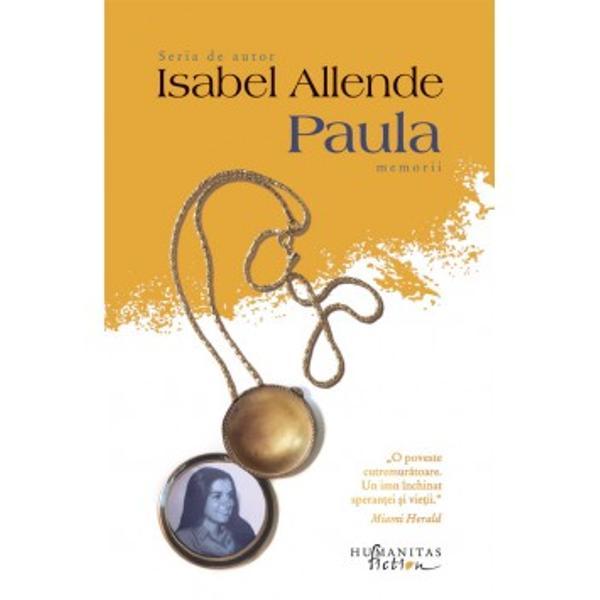 Scriitoarea a avut o fiic&259; pe nume Paula care a murit în 1992 de porfirie dup&259; un an petrecut în com&259; pe patul de spital Veghindu-&351;i fiica Allende a pus pe hârtie tot ceea ce ar fi vrut s&259;-i spuna Paulei când aceasta nu o mai putea ascultaAceasta este povestea romanului cutremur&259;tor scris de Allende-mama la c&259;p&259;tâiul fiicei sale Cartea devine astfel portretul emo&355;ionant al unei