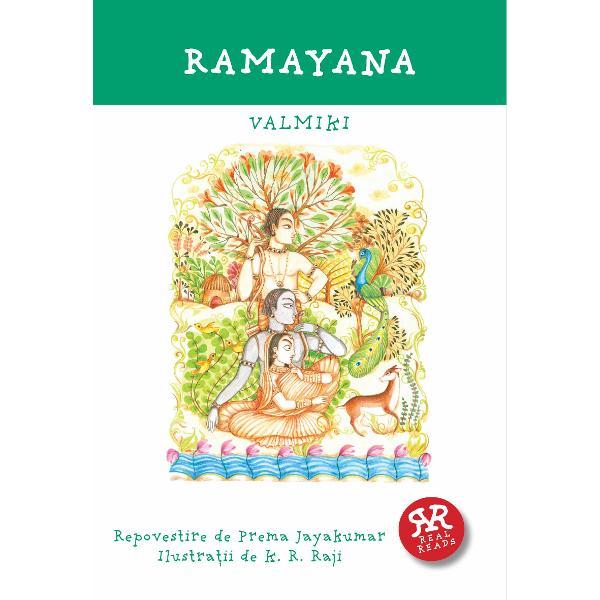V&226;rst&259; recomandat&259; 8-14 ani Rama este &238;ntruparea drept&259;&355;ii a onoarei &351;i a curajului  omul perfect &351;i regele ideal pentru KosalaKaikeyi mama vitreg&259; a lui Rama dore&351;te ca fiul ei Bharata s&259; fie &238;ncoronat rege Ea &238;l convinge pe regele Dasaratha s&259; l trimit&259; timp de 14 ani &238;n surghiun pe Rama mo&351;tenitorul de drept Sita frumoasa &351;i credincioasa so&355;ie a lui Rama &351;i Lakshmana