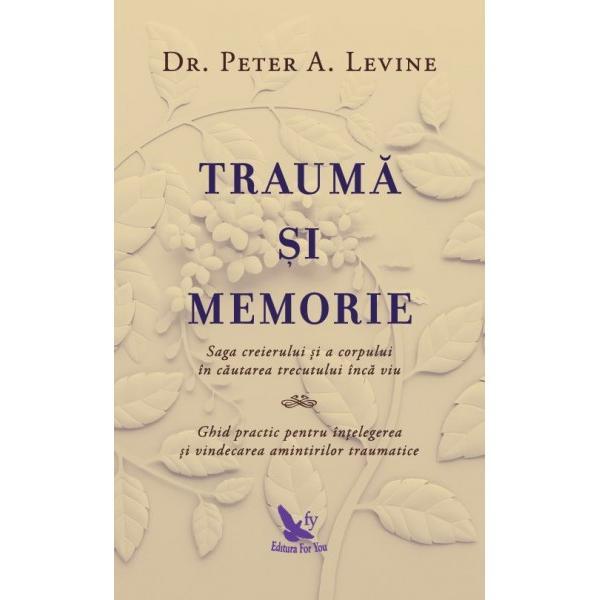 Putem avea încredere în amintirile noastreBazându-se pe 45 de ani de tratare reu&537;it&259; a traumei &537;i utilizând studii de caz din propria practic&259; dr Levine sus&539;ine c&259; singurele amintiri cu adev&259;rat utile sunt cele care par ini&539;ial cel mai pu&539;in fiabile amintirile stocate în corp nu neap&259;rat cele accesabile de c&259;tre mintea