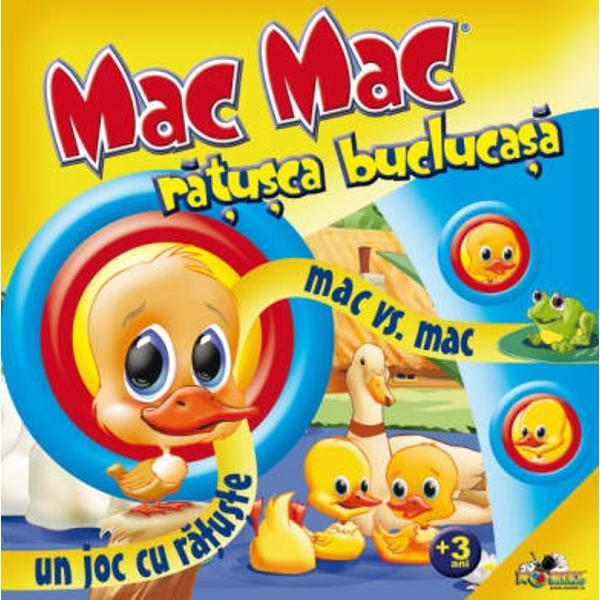 E ora mesei Mama rata a pregatit un peste bun pentru toti bobocii eiLasa joaca si grabeste-te sa te intorci acasaCine ajunge primul mananca mai multContine o plansa de joc&160;4 pioni&160;un zarMac Mac este un joc pentru 2-4 jucatori cu varsta de peste 3 ani