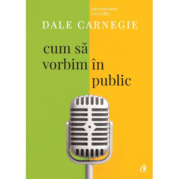 Dale Carnegie renumit at&226;t pentru elocven&539;a discursurilor sale c&226;t &537;i pentru farmecul &537;i puterea de convingere de care d&259; dovad&259; &238;n scris ne arat&259; cum s&259; avem mai mult&259; &238;ncredere &238;n noi &238;n&537;ine &537;i s&259; ne dep&259;&537;im frica de a vorbi &238;n public Care sunt secretele faptului de a fi un bun vorbitor Cum putem s&259; ne dezvolt&259;m memoria &537;i s&259; ne structur&259;m