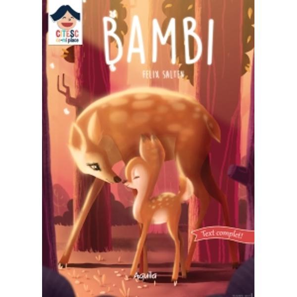 Povestea autorului Felix Salten d&259; via&539;&259; p&259;durii plin&259; de animale devenite buni prieteni care vorbesc &537;i se ajut&259; asemeni unei comunit&259;&539;i de oameni Cititorii se vor transpune în rolul lui Bambi